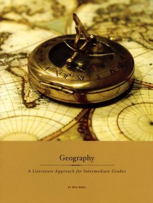 Geography A Literature Approach for Intermediate Grades  -     By: Rea Berg