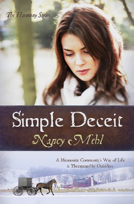 Simple Deceit: A Mennonite Community's Way of Life Is Threatened by Outsiders - eBook  -     By: Nancy Mehl