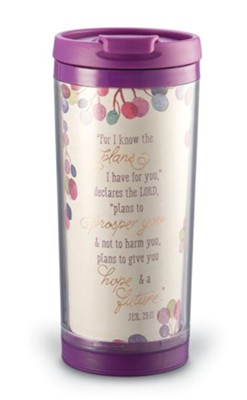 For I Know The Plans I Have For You Travel Mug  -