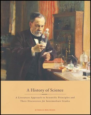 A History of Science, Updated Edition   -     By: Rebecca Berg Manor