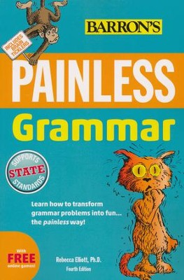 Barron's Painless Grammar (4th Edition)   -     By: Rebecca Elliot