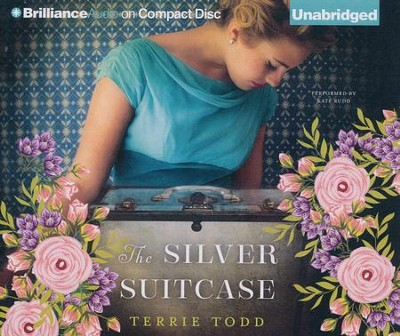 The Silver Suitcase - unabridged audio book on CD  -     Narrated By: Kate Rudd     By: Terrie Todd