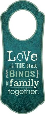Love Binds This Family Together, Door Hanger   -