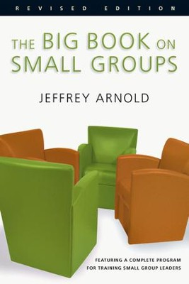 The Big Book on Small Groups - eBook  -     By: Jeffrey Arnold