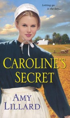 #1: Caroline's Secret  -     By: Amy Lillard