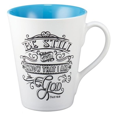 Be Still And Know That I Am God Mug  -