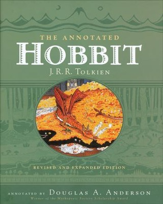 The Annotated Hobbit, Revised and Expanded   -     By: J.R.R. Tolkien