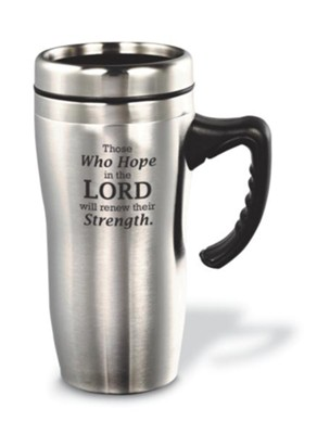 Those Who Hope in the Lord (Isaiah 40:31), Travel Mug   -