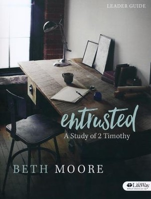 Entrusted Leader Guide   -     By: Beth Moore