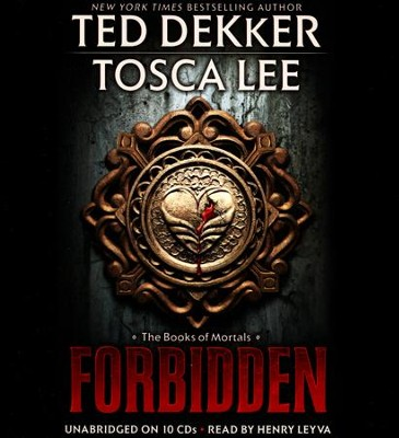 Forbidden, Books of Mortals Series #1, Unabrdiged Audiobook CD  -     By: Ted Dekker, Tosca Lee