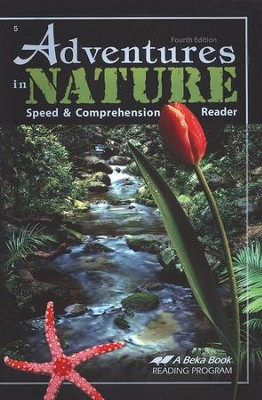 The A Beka Reading Program: Adventures in Nature   -