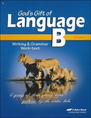 Abeka God's Gift of Language B Writing & Grammar Work-text,  Third Edition  -