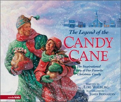 The Legend of the Candy Cane: The Inspirational Story of Our Favorite Christmas Candy - eBook  -     By: Lori Walburg     Illustrated By: James Bernardin