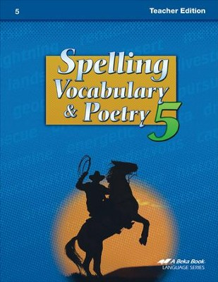 Abeka Spelling, Vocabulary, & Poetry 5 Teacher Edition   -