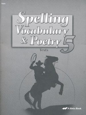 Abeka Spelling, Vocabulary, & Poetry 5 Tests   -