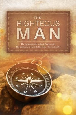 The Righteous Man (Proverbs 20:7, NKJV) Bulletins, 100   -