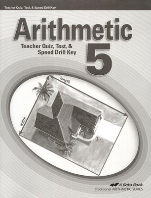 Abeka Arithmetic 5 Quizzes, Tests, & Speed Drills Key   -