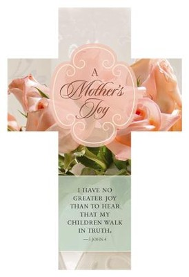 A Mother's Joy (3 John 1:4, KJV) Cross Design Bookmarks, 25  -