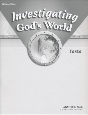 Abeka Investigating God's World Tests, Fourth Edition   -