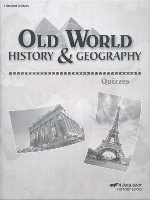 Abeka Old World History & Geography Quizzes   -