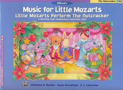 Music for Little Mozarts: Little Mozarts Perform The Nutcracker, 8 Favorites from Tchaikovsky's Nutcracker Suite  -     By: Christine H. Barden, Gayle Kowalchyk, E.L. Lancaster