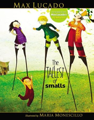 The Tallest of Smalls - eBook  -     By: Max Lucado