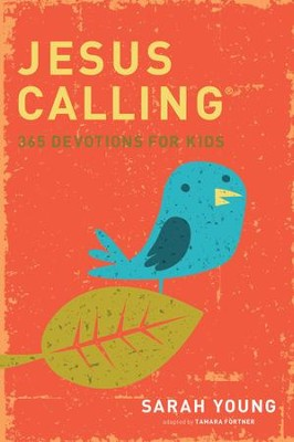 Jesus Calling: 365 Devotions For Kids: Time-Tested Answers to Your Toughest Questions - eBook  -     By: Sarah Young