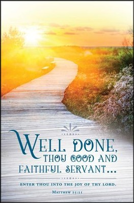 Well Done (Matthew 25:21, KJV) Bulletins, 100  -
