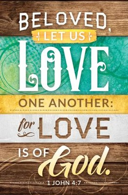 Beloved Let us Love One Another (I John 4:7) Bulletins, 100  -