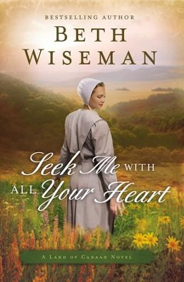 Seek Me with All Your Heart - eBook  -     By: Beth Wiseman