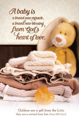 A Baby Is (Psalm 127:3, NLT) Bulletins, 100  -