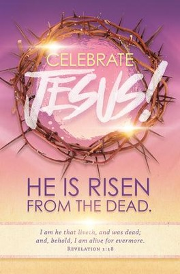 Celebrate Jesus! (Revelation 1:18, KJV) Bulletins, 100  -