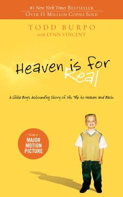 Heaven is for Real: A Little Boy's Astounding Story of His Trip to Heaven and Back - eBook  -     By: Todd Burpo, Lynn Vincent