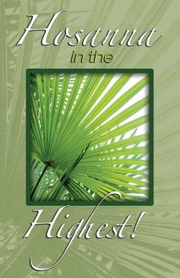 Hosanna in the Highest! Bright Palms (Mark 11:10) Bulletins, Pack of 50  -