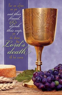 As Often as Ye Eat this Bread Gold Chalice (1 Corinthians 11:26) Bulletins, Pack of 50  -