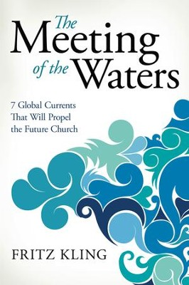 The Meeting of the Waters - eBook  -     By: Fritz Kling