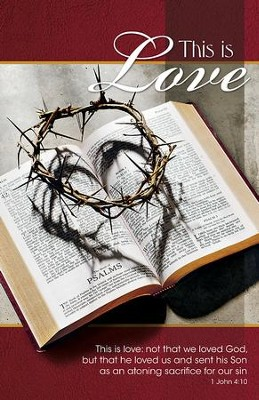 This is Love Crown of Thorns on Bible (1 John 4:10, NIV) Bulletins, Pack of 50  -