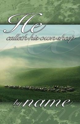 He Calleth His own Sheep by Name Pasture Scene (John 10:3, KJV) Bulletins, 50  -