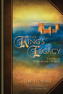 The King's Legacy - eBook  -     By: Jim Stovall