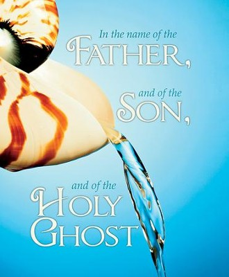 In the Name of the Father, Son and Holy Ghost Seashell (Matthew 28:19, KJV)  Large Bulletins, 100