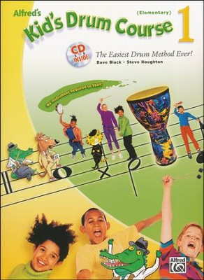 Kid's Drum Course 1 Book & Audio CD (Elementary Grades)   -     By: Dave Black, Steve Houghton