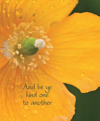 Be ye Kind One to Another Yellow Flower (Ephesians 4:32, KJV) Large Bulletins, 100         -