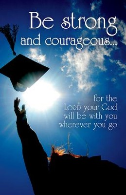Be Strong and Courageous Tossing Cap (Joshua 1:9, NIV) Bulletins, 100  -
