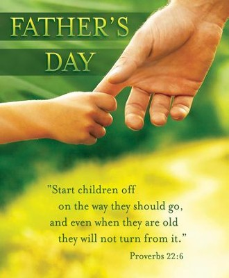 Father's Day (Proverbs 22:6) Large Bulletins, 100  -