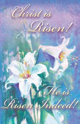 Christ Is Risen! He Is Risen Indeed! Bulletins, 100   -