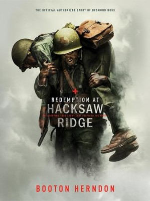 Redemption at Hacksaw Ridge   -     By: Booton Herndon