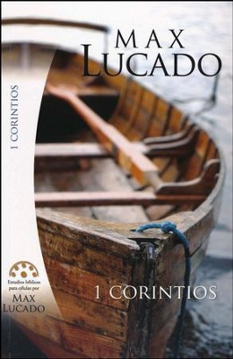 1 Corintios  (1 Corinthians)  -     By: Max Lucado
