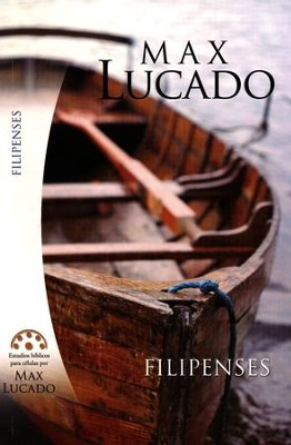 Filipenses  (Philippians)  -     By: Max Lucado