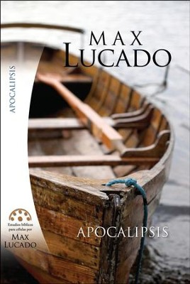 Apocalipsis  (The Book of Revelations)  -     By: Max Lucado