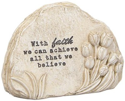 With Faith We Can Achieve, Message Stone  -